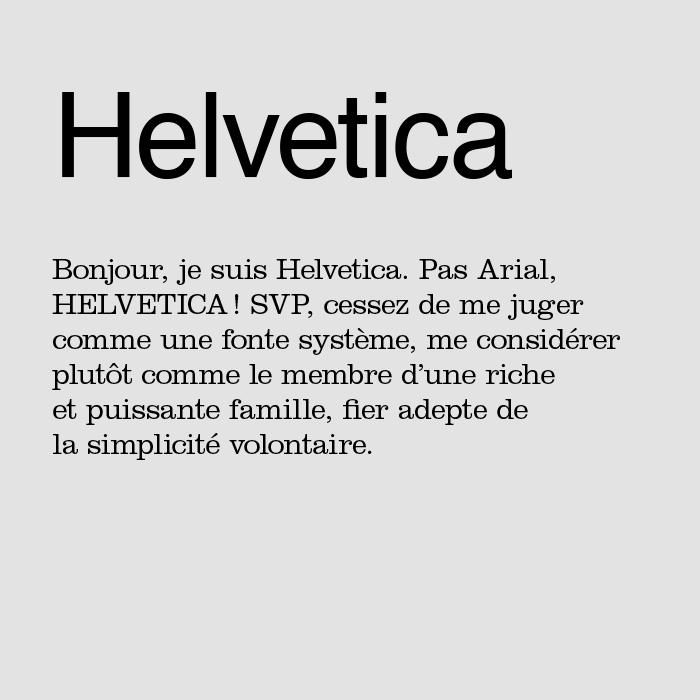 Helvetica la police qui revendique son identité